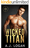 Wicked Titan: A Dark High School Bully Romance (Golden Olympus Academy Book 1)