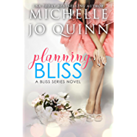 Planning Bliss (Bliss Series Book 1)