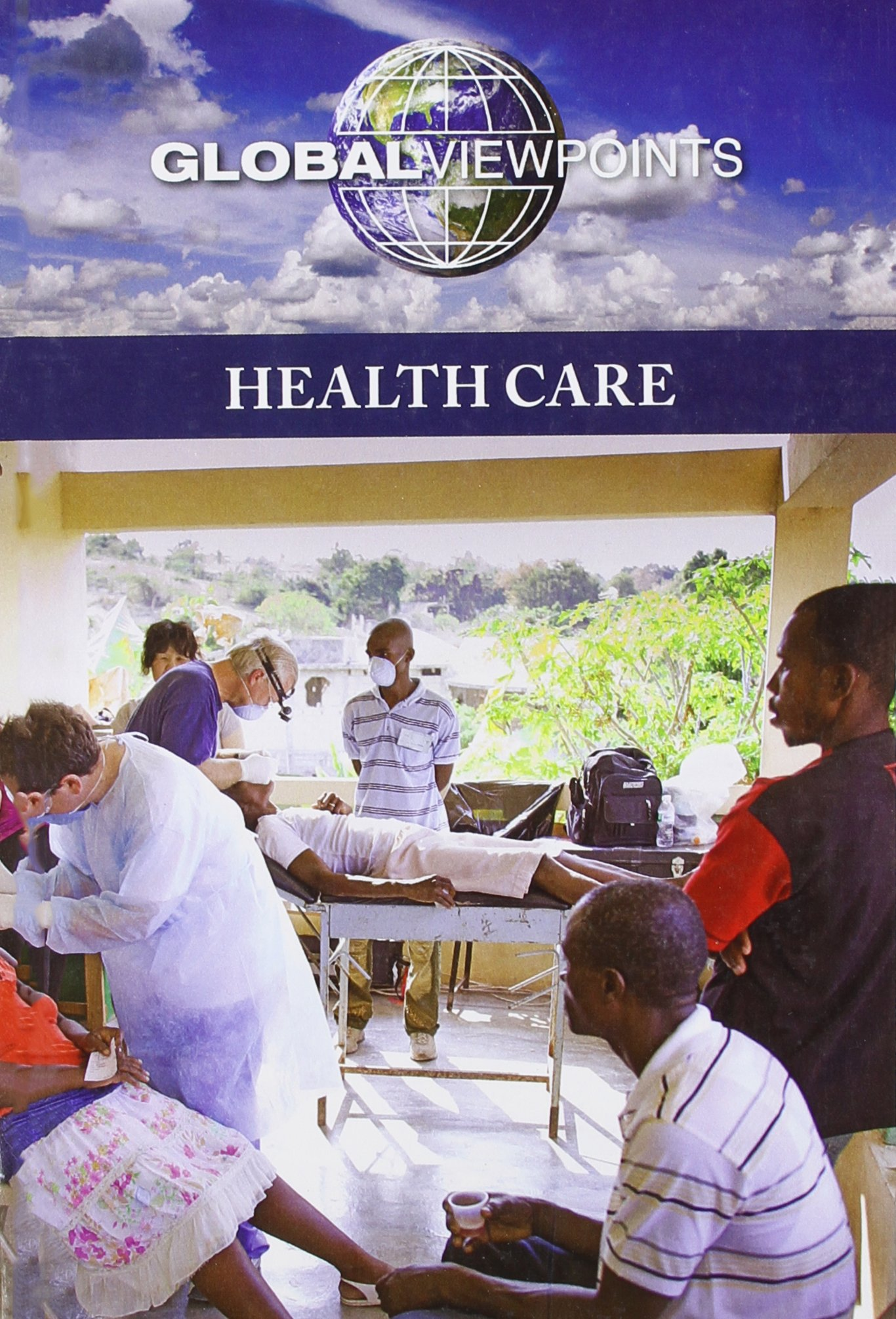 Download Health Care (Global Viewpoints) pdf epub