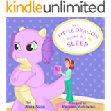 My Little Dragon goes to sleep: Humorous picture rhyming book for kids age 3-8, cute and funny bedtime story about a naughty dragon and her patient mother full of love and acceptance.