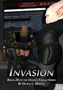 Invasion (Unseen Things Book 20)