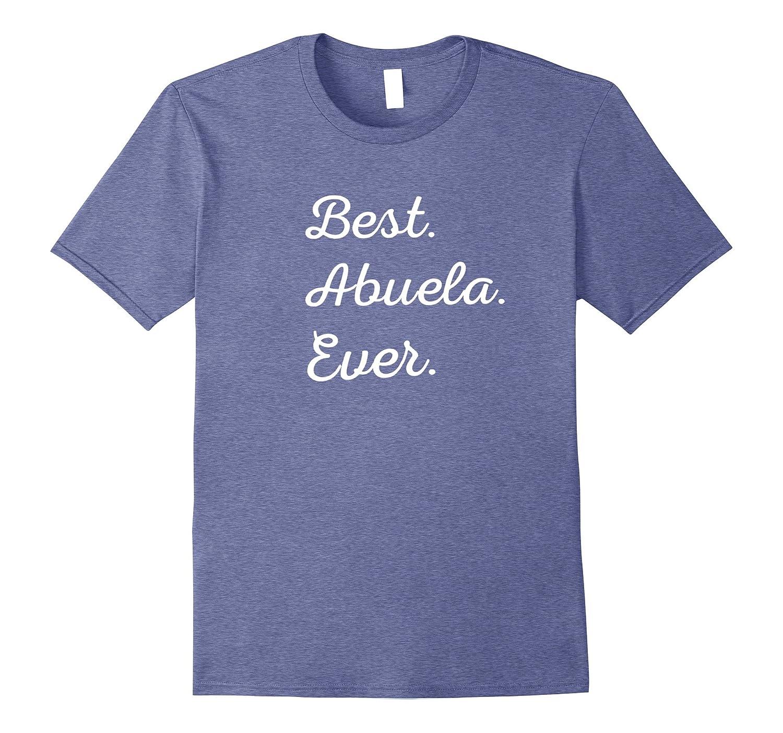 Best Abuela Ever tshirt Pink Purple Grey  more Cursive Tee-RT