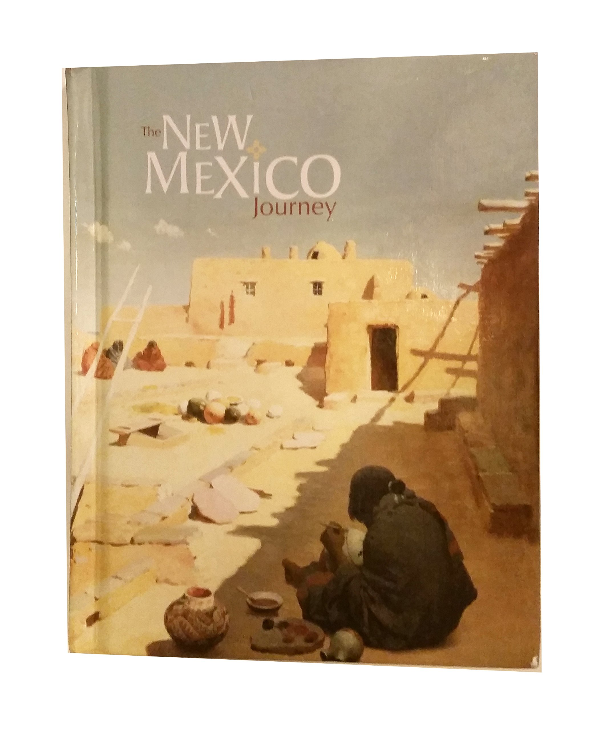 New Mexico Journey, The Student Edition: New Middle School New Mexico program ebook