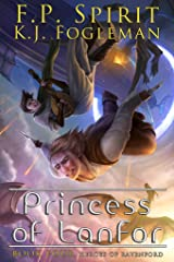 Princess of Lanfor (Heroes of Ravenford Book 4) Kindle Edition