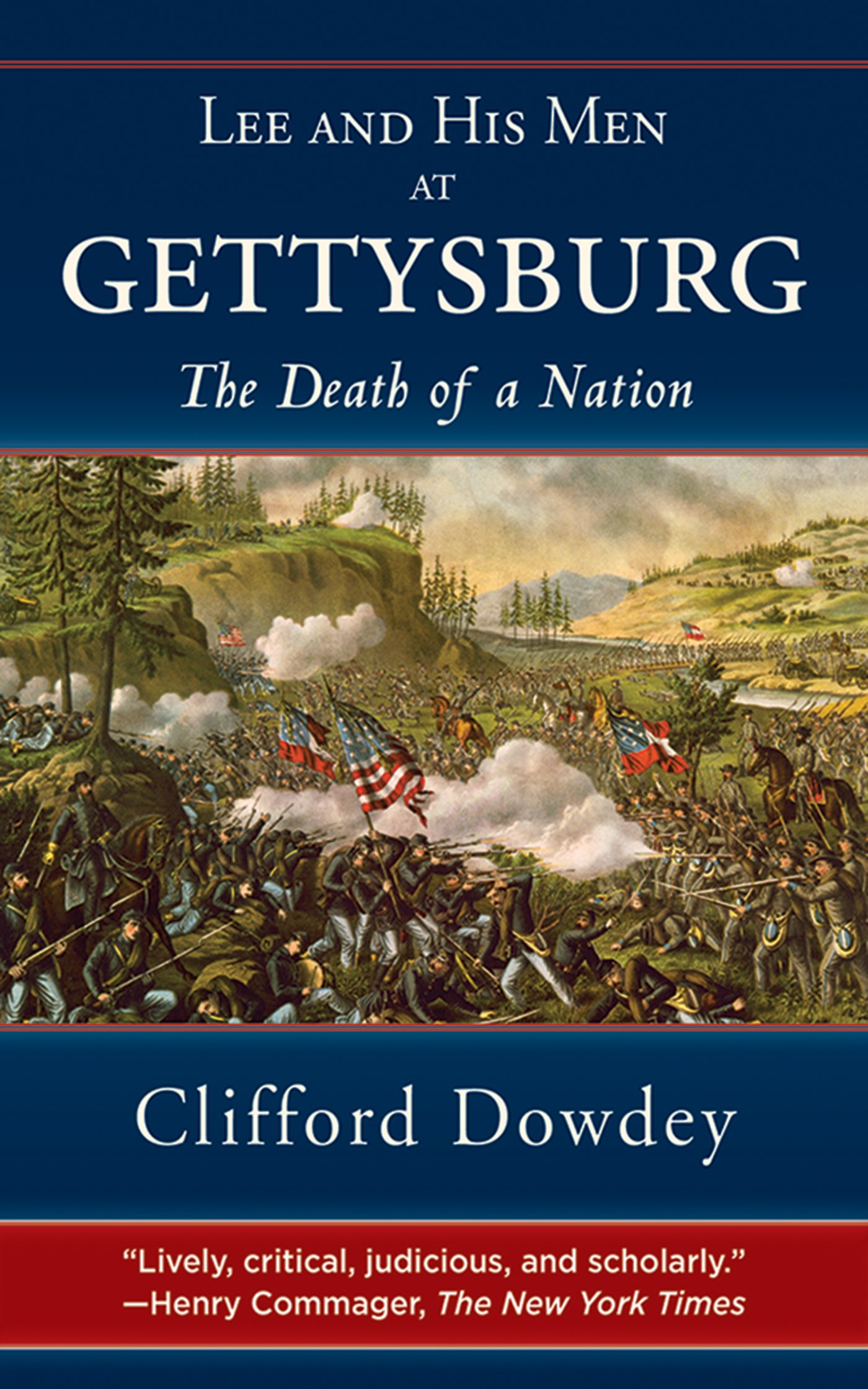 Lee and His Men at Gettysburg: The Death of a Nation pdf
