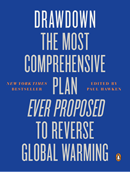 Drawdown: The Most Comprehensive Plan Ever Proposed to ...