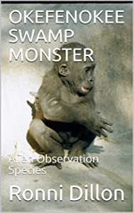 Sweepstakes: OKEFENOKEE SWAMP MONSTER: Alien Observation Species…
