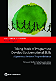 Taking Stock of Programs to Develop Socioemotional Skills: A Systematic Review of Program Evidence (Directions in Development;Directions in Development - Human Development)