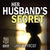 Her Husband's Secret: DS Merry & DI Neal Series, Book 3