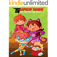 Super Kids Save Easter Egg Hunt: Story Book For Kids / Spring Picture Books For Children Ages 4-6 And 5-8 / Comic Style…