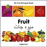 My First Bilingual Book - Fruit - English-Farsi