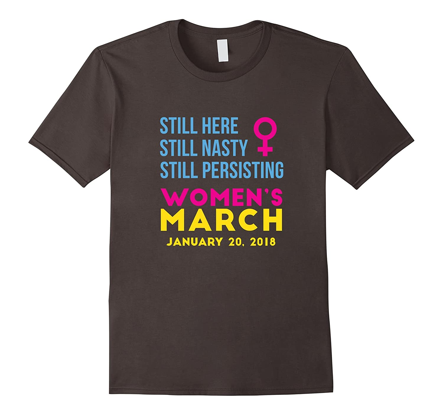 Women's March January 20 2018 Nasty Tee Shirt-ah my shirt one gift