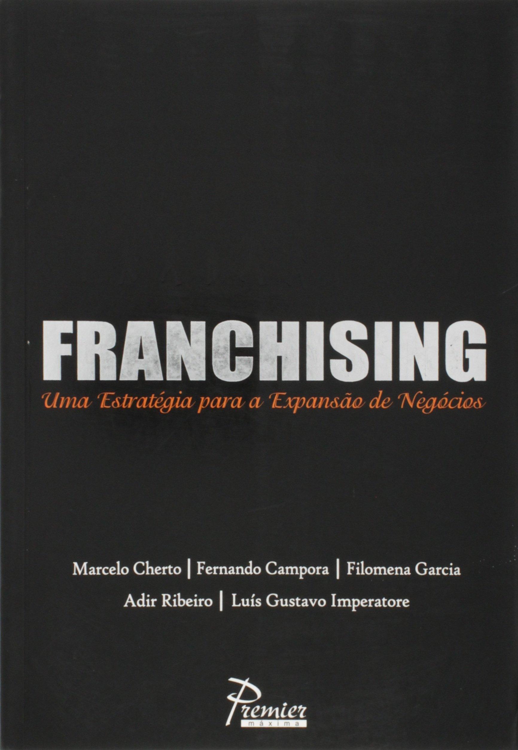 Resultado de imagem para franchising: uma estratégia de expansão negócio livro