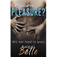 Business or Pleasure?: He's too hard to resist! (English Edition)