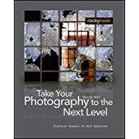 Take Your Photography to the Next Level: From Inspiration to Image book cover
