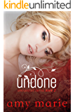 Undone (The Unexpected Series Book 2)