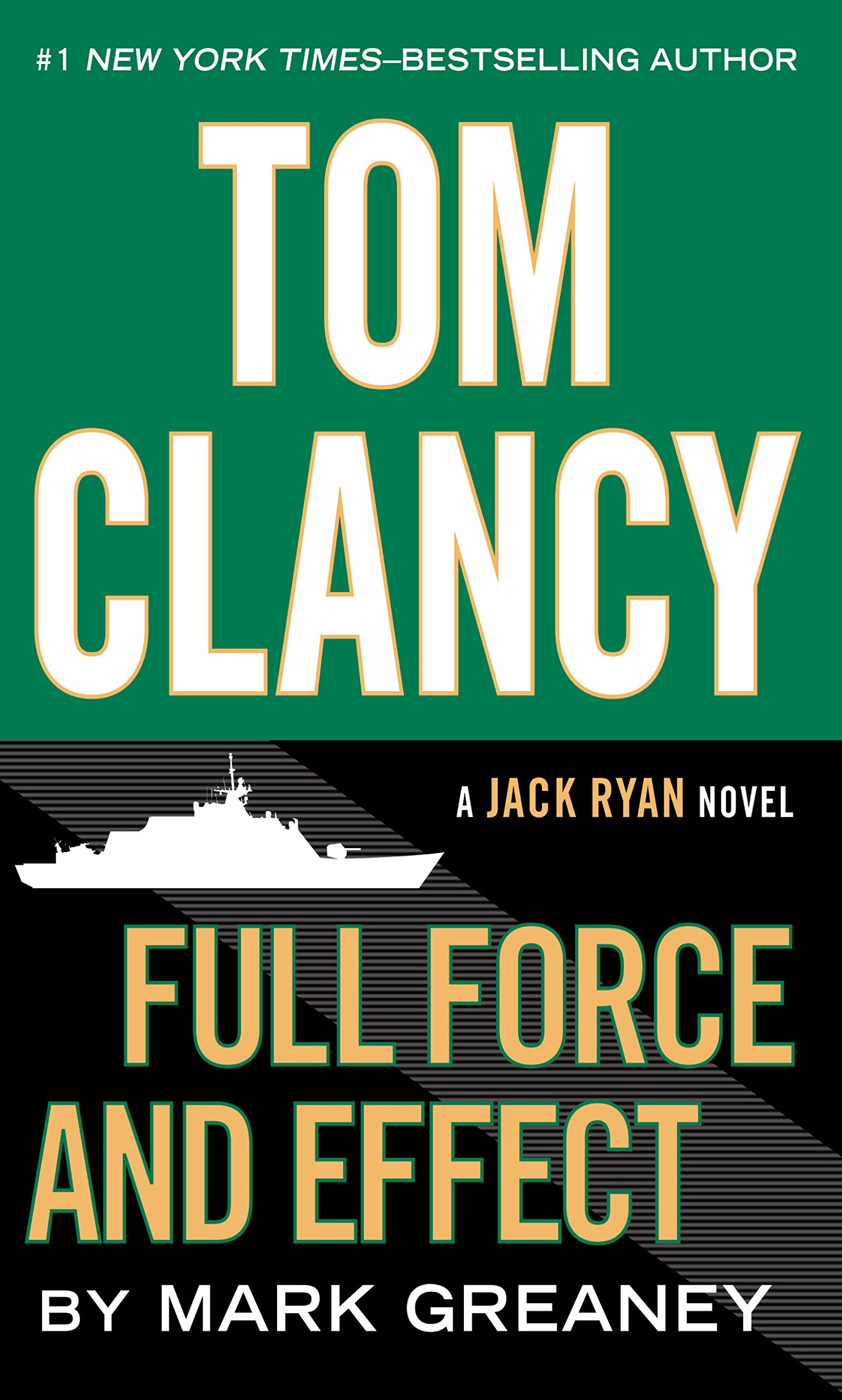 Download Tom Clancy Full Force And Effect (A Jack Ryan Novel) pdf epub
