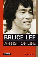 Bruce Lee: Artist of Life (Bruce Lee Library) Paperback