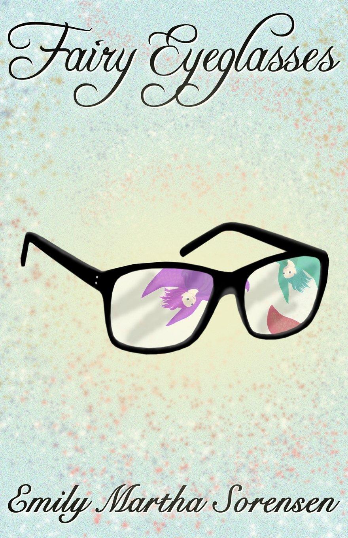 Fairy Eyeglasses (Fairy Senses) (Volume 1) pdf