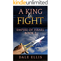 A King to Fight: Empire of Israel Book 2