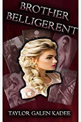 Brother Belligerent: The Shattered Isles Saga Book Three Kindle Edition