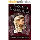 Brother Belligerent: The Shattered Isles Saga Book Three (English Edition)