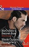 McCullen's Secret Son: McCullen's Secret Son / Black Canyon Conspiracy (Mills & Boon Intrigue)
