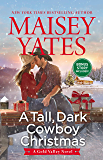 A Tall, Dark Cowboy Christmas (A Gold Valley Novel Book 4)