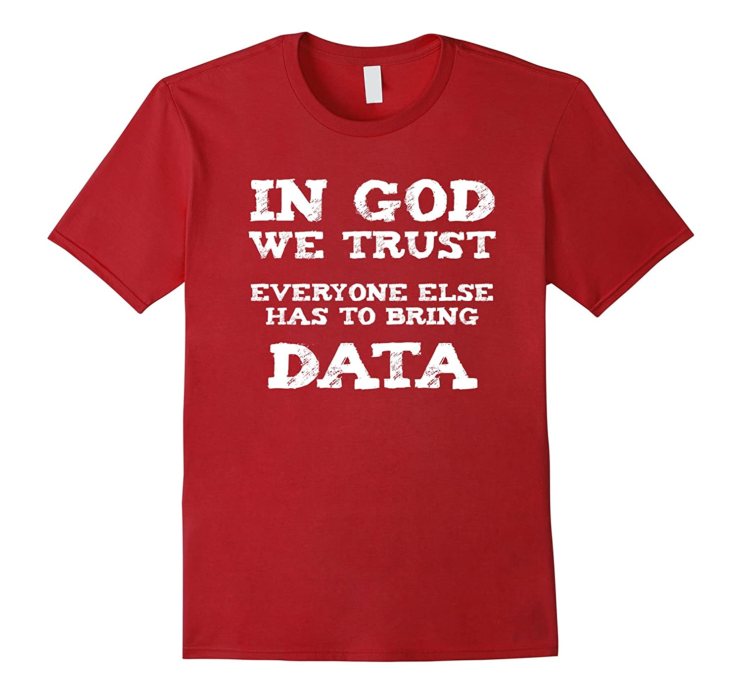 In God We Trust Everyone Else has to bring Data-Vaci