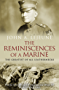 The Reminiscences of a Marine