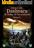 El señor de los esclavos (Ciclo de Dashvara nº 2)