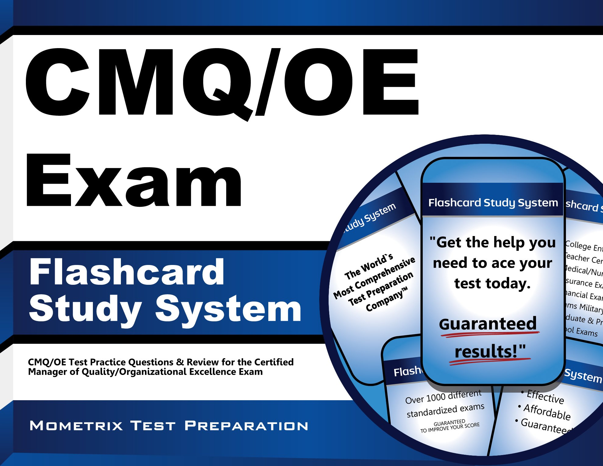 CMQ/OE Exam Flashcard Study System: CMQ/OE Test Practice Questions & Review for the Certified Manager of Quality/Organizational Excellence Exam pdf