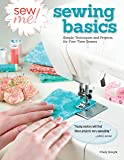 Sew Me! Sewing Basics: Simple Techniques and Projects for First-Time Sewers (Design Originals) Beginner-Friendly Easy-to…