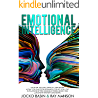 Emotional Intelligence: This Book Includes: Empath + Enneagram. A Practical Guide for Beginners for Life, for Love in Relationship and Success at Work. ... Mastery Quick Book. (English Edition)