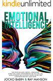 Emotional Intelligence: This Book Includes: Empath + Enneagram. A Practical Guide for Beginners for Life, for Love in Relationship and Success at Work. Secret and Leadership Mastery Quick Book.