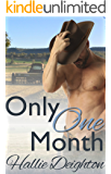 Only One Month (English Edition)