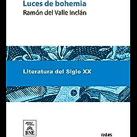 Luces de bohemia (Spanish Edition)