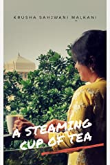 A Steaming Cup Of Tea Kindle Edition