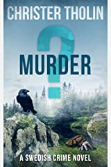 MURDER?: A Swedish Crime Novel (Stockholm Sleuth Series Book 3) Kindle Edition