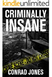 Criminally Insane (Detective Alec Ramsay Series Book 3)