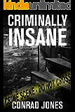 Criminally Insane (Detective Alec Ramsay Series Book 3) (English Edition)