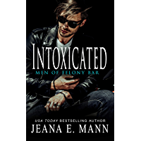 Intoxicated (Felony Romance Book 1) (English Edition)
