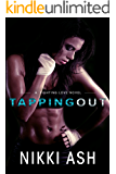 Tapping out (A Fighting Love novel Book 1)