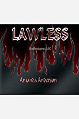 Lawless (Defenders MC Book 2) Kindle Edition
