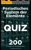 Periodisches System der Elemente Quiz: Überprüfen Sie Ihr Wissen über das Periodensystem der Elemente mit diesen 200 Fragen und Antworten!