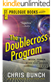 The Doublecross Program: Book Three of the Star Risk Series (Prologue Books)
