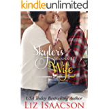 Skyler's Wanna-Be Wife: Christmas Brides for Billionaire Brothers (Seven Sons Ranch in Three Rivers Romance Book 6)