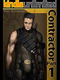 Contractor Part 1 (a novella series)