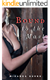Bound to the Mast: A Pirate Gang Erotica