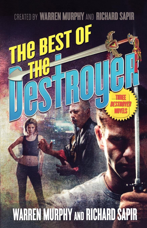 Amazon.com: The Best of the Destroyer (The New Destroyer) (9780765318008):  Warren Murphy, Richard Sapir: Books